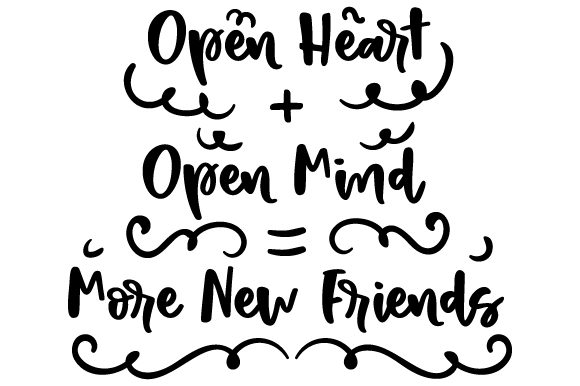 Open Heart + Open Mind = More New Friends Craft Design By Creative Fabrica Crafts Image 1