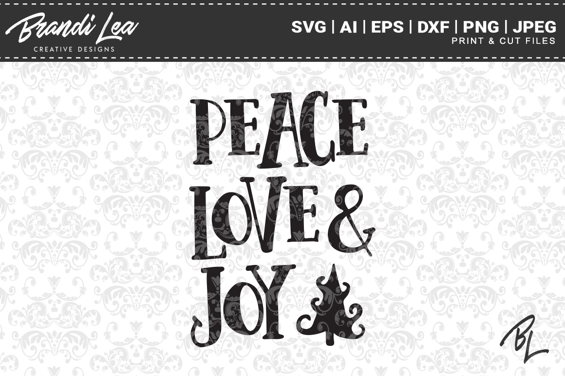 Download Free Peace Love Joy Christmas Svg Cut Files Graphic By Brandileadesigns Creative Fabrica for Cricut Explore, Silhouette and other cutting machines.