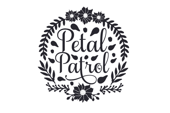 Download Free Petal Patrol Svg Plotterdatei Von Creative Fabrica Crafts for Cricut Explore, Silhouette and other cutting machines.