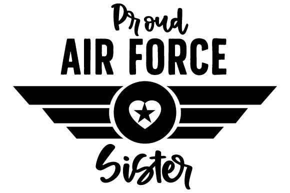 Download Free Proud Air Force Sister Svg Cut File By Creative Fabrica Crafts for Cricut Explore, Silhouette and other cutting machines.