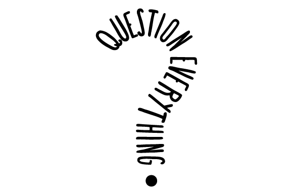 Question Everything! Quotes Craft Cut File By Creative Fabrica Crafts