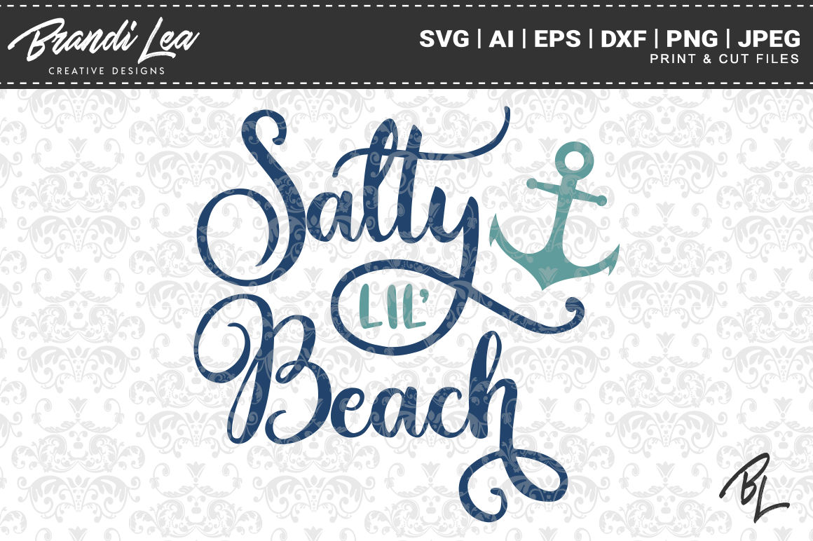 Download Free Salty Lil Beach Svg Cut Files Graphic By Brandileadesigns for Cricut Explore, Silhouette and other cutting machines.