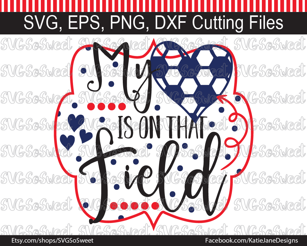 Soccer - My Heart is on That Field Gráfico Crafts Por Southern Belle Graphics