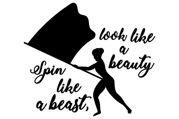 Download Free Spin Like A Beast Look Like A Beauty Svg Cut File By Creative for Cricut Explore, Silhouette and other cutting machines.