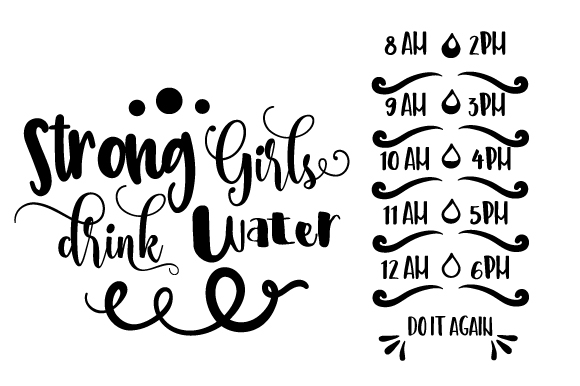 Download Free Strong Girls Drink Water Svg Cut File By Creative Fabrica Crafts for Cricut Explore, Silhouette and other cutting machines.