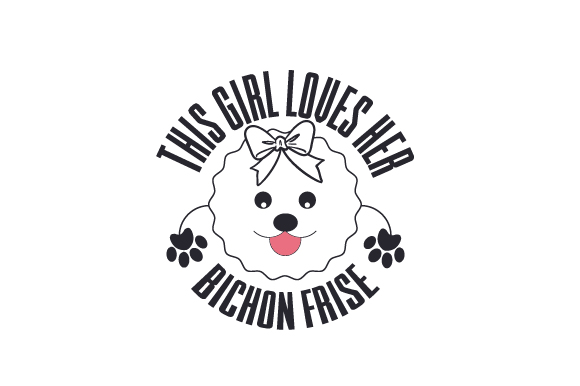 Download Free This Girl Loves Her Bichon Frise Svg Cut File By Creative for Cricut Explore, Silhouette and other cutting machines.