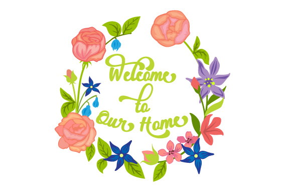 Welcome to Our Home Floral Wreath 1 SVG Cut file by ...