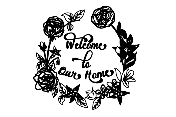 Download Free Welcome To Our Home Floral Wreath 1 Svg Cut File By Creative for Cricut Explore, Silhouette and other cutting machines.