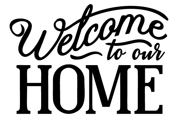 Welcome to Our Home Carteles para puertas Archivo de Corte Craft Por Creative Fabrica Crafts