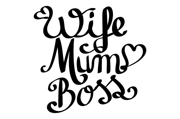 Download Free Wife Mum Boss Svg Cut File By Creative Fabrica Crafts for Cricut Explore, Silhouette and other cutting machines.