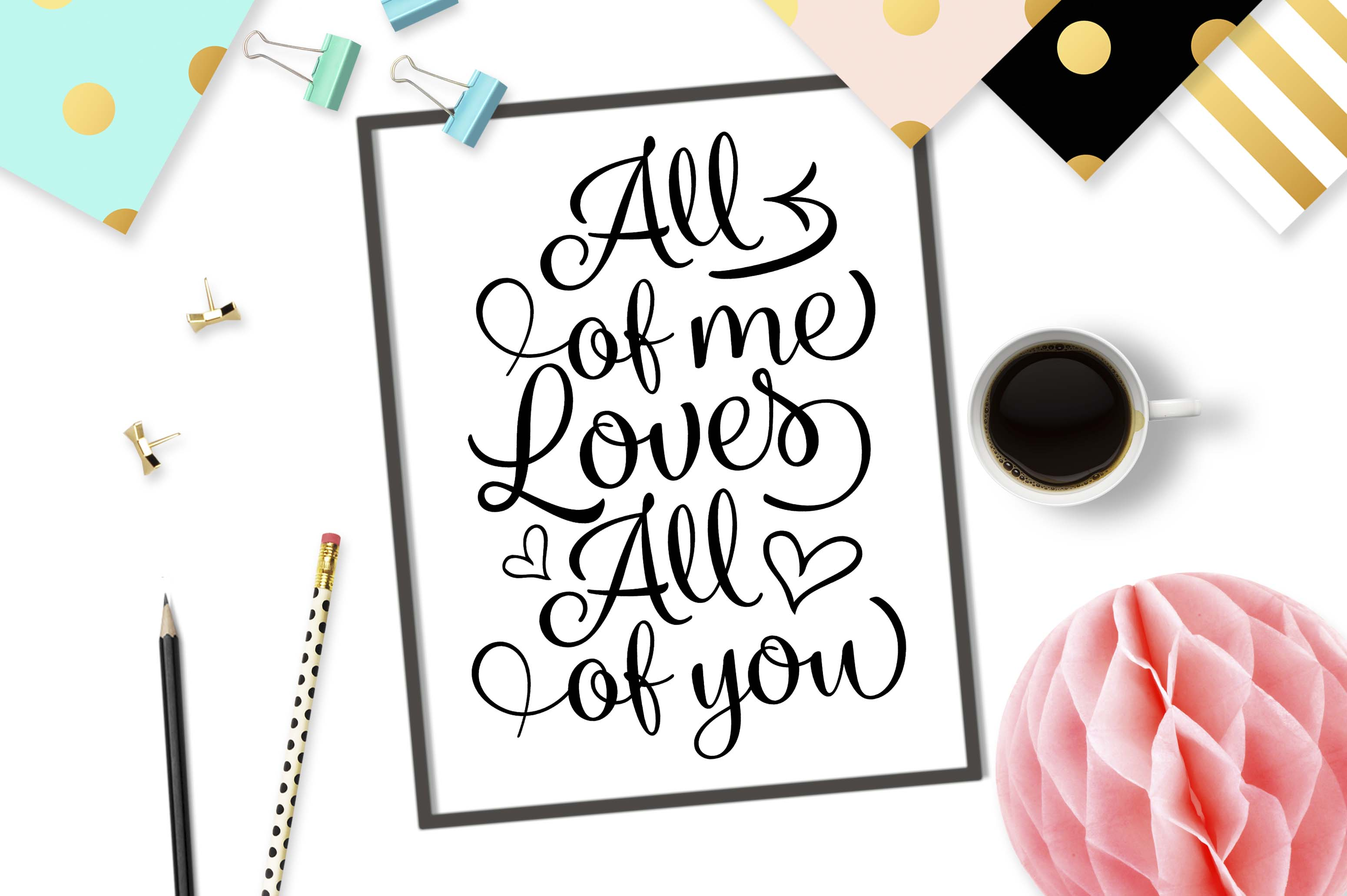 Download Free All Of Me Loves All Of You Graphic By Theblackcatprints for Cricut Explore, Silhouette and other cutting machines.