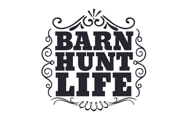 Download Free Barn Hunt Life Svg Cut File By Creative Fabrica Crafts for Cricut Explore, Silhouette and other cutting machines.