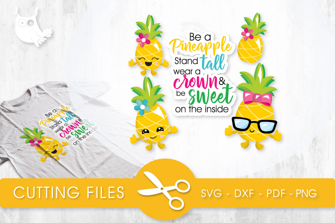 Download Free Be A Pineapple Graphic By Prettycuttables Creative Fabrica for Cricut Explore, Silhouette and other cutting machines.