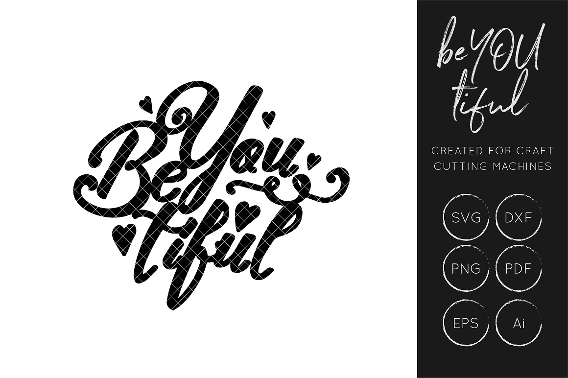 Download Free Be You Tiful Svg Beautiful Svg Cut File Graphic By Illuztrate for Cricut Explore, Silhouette and other cutting machines.