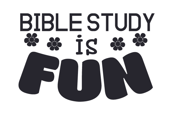 Download Free Bible Study Is Fun Svg Cut File By Creative Fabrica Crafts for Cricut Explore, Silhouette and other cutting machines.
