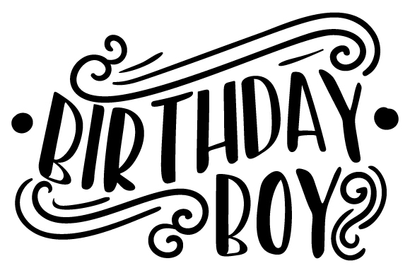 Birthday Boy SVG Cut File By Creative Fabrica Crafts