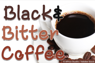 Black and Bitter Coffee Font By Misti