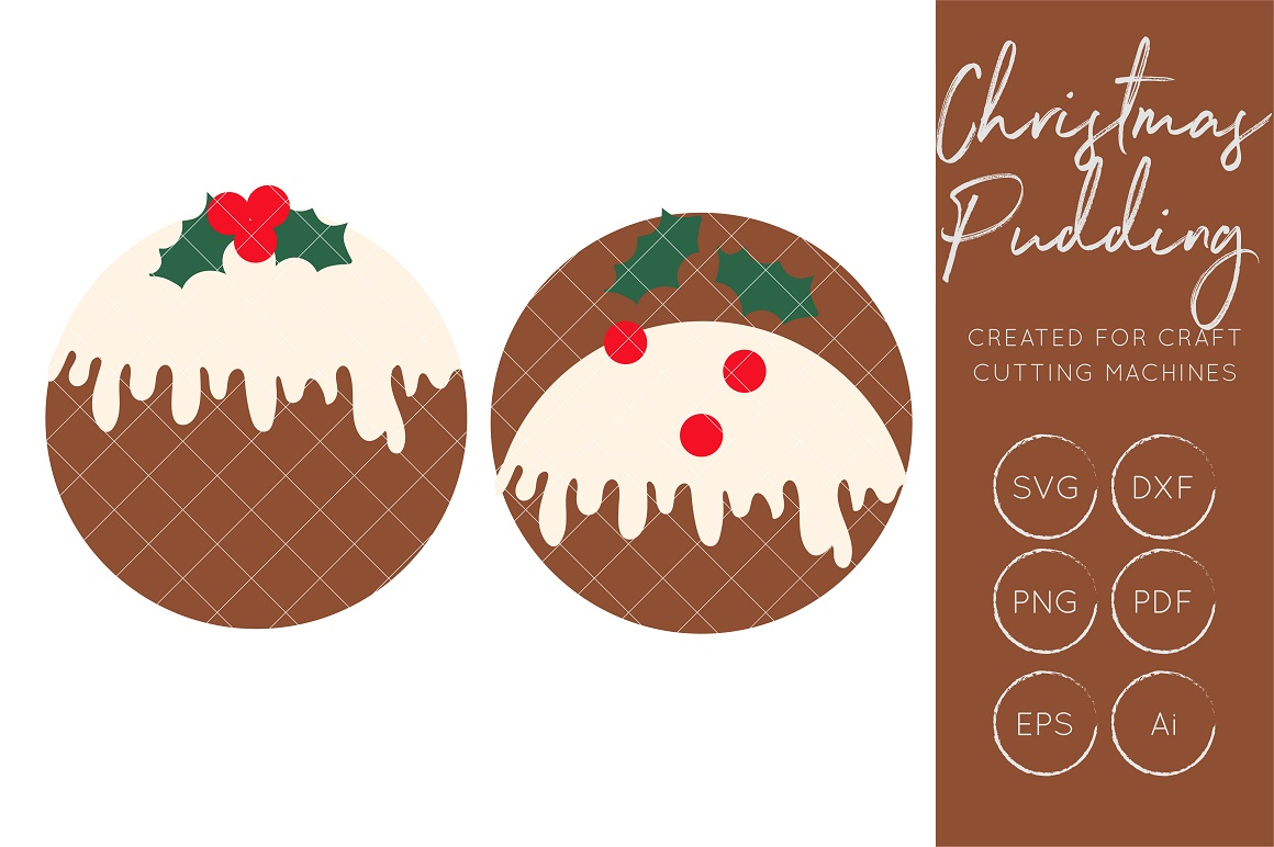 Download Free Christmas Pudding Craft Cutting File Graphic By Illuztrate for Cricut Explore, Silhouette and other cutting machines.