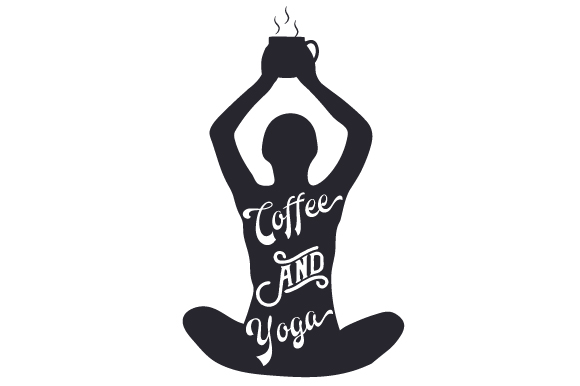 Download Free Coffee And Yoga Svg Cut File By Creative Fabrica Crafts for Cricut Explore, Silhouette and other cutting machines.