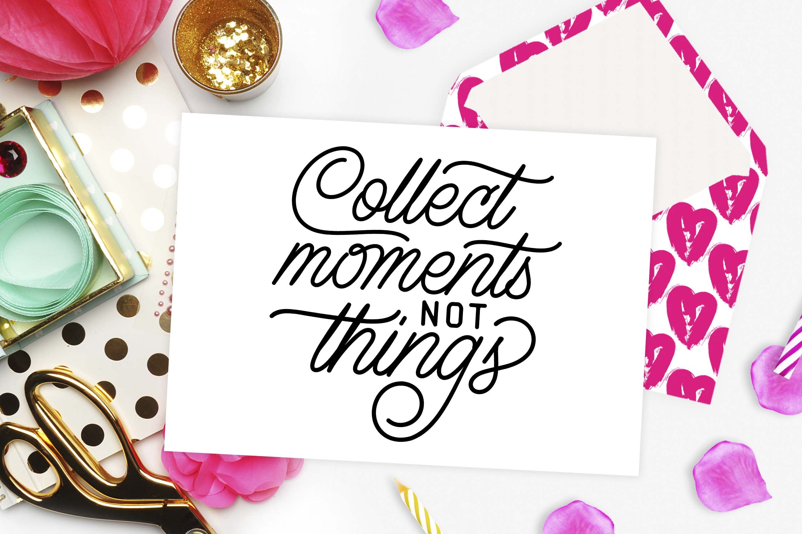 Collect Moments Not Things  Graphic Crafts By TheBlackCatPrints