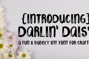 Darlin Daisy Font By Scout and Rose Design Co