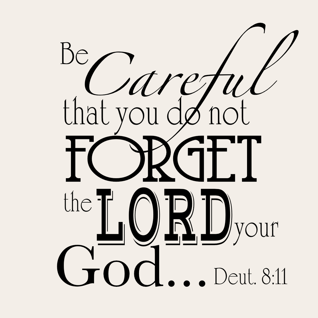 Do Not Forget the LORD quote