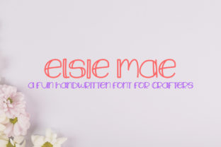 Elsie Mae Font By Scout and Rose Design Co