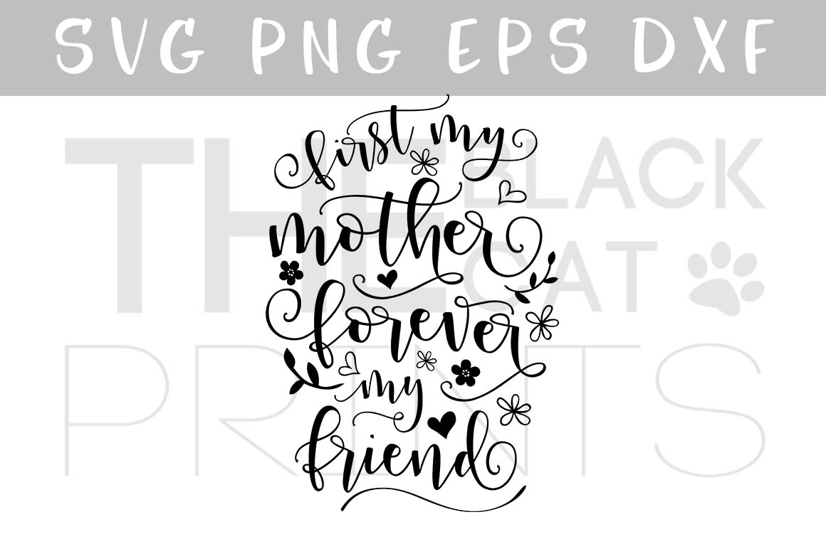 Download Free First My Mother Forever My Friend Cutting File Graphic By SVG Cut Files