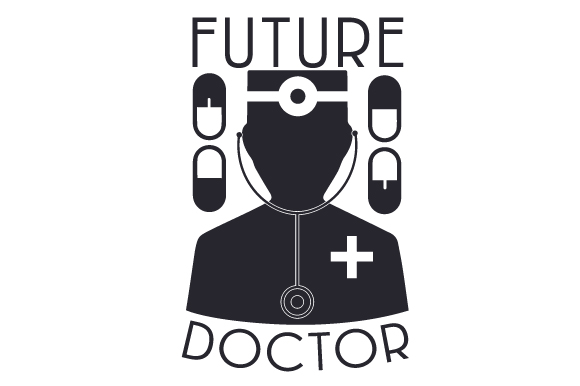 Future Doctor Medical Craft Cut File By Creative Fabrica Crafts