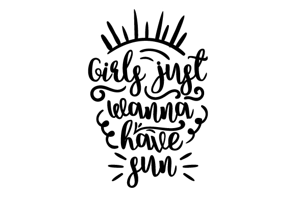 Download Free Girls Just Wanna Have Sun Svg Cut File By Creative Fabrica for Cricut Explore, Silhouette and other cutting machines.