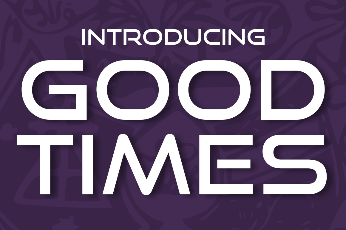 Print on Demand: Good Times Display Font By Typodermic