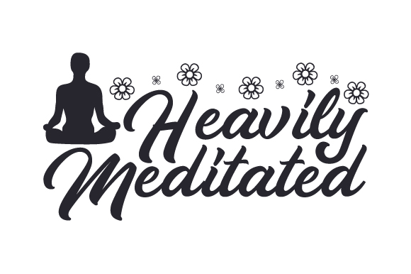 Download Free Heavily Meditated Svg Cut File By Creative Fabrica Crafts for Cricut Explore, Silhouette and other cutting machines.