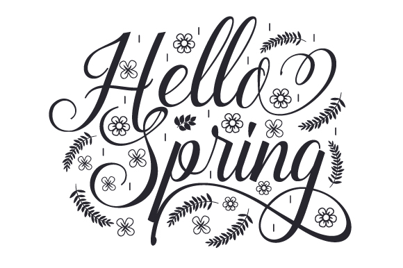 Hello Spring Spring Craft Cut File By Creative Fabrica Crafts