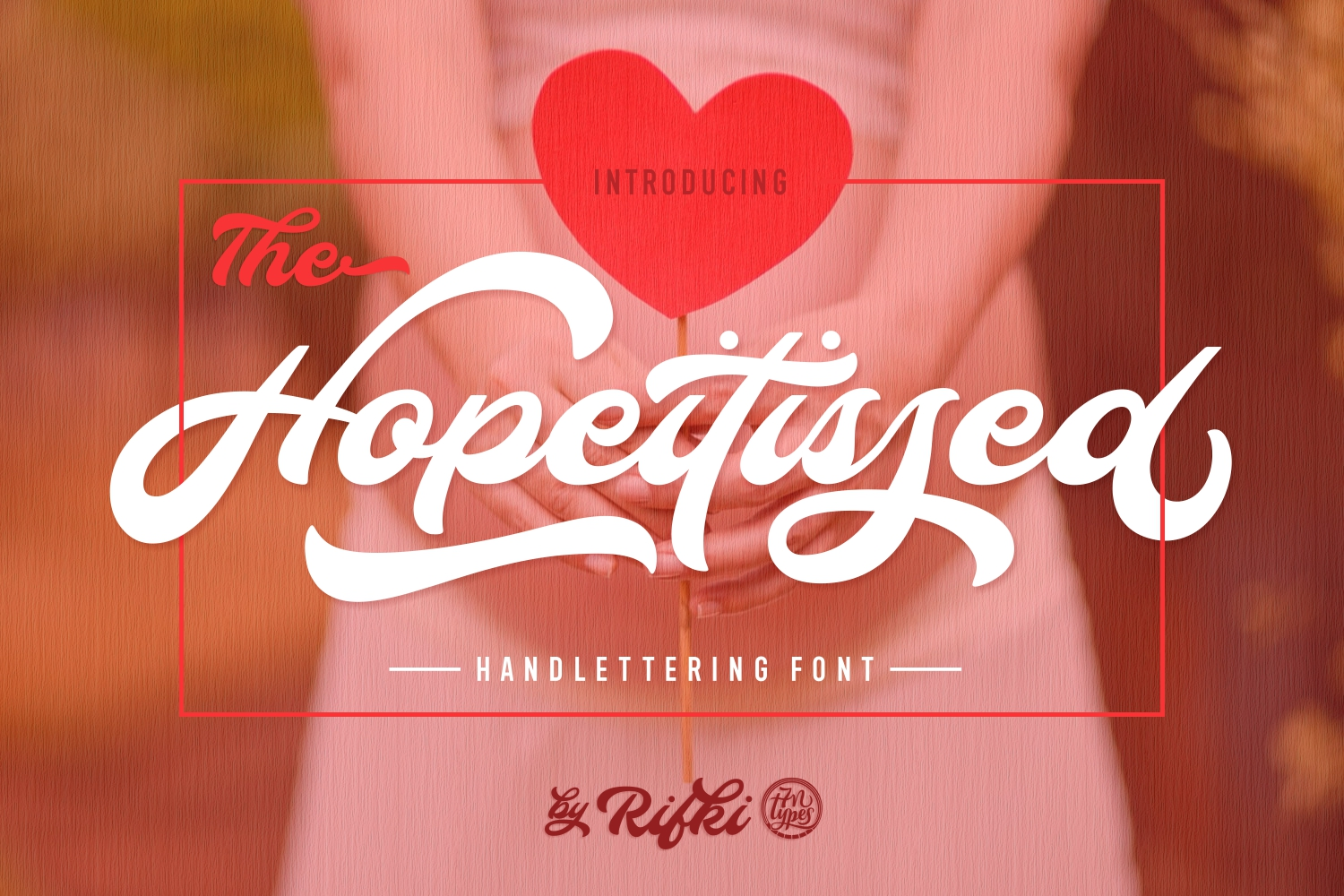 Print on Demand: Hopeitissed Script & Handwritten Font By Rifki (7ntypes)