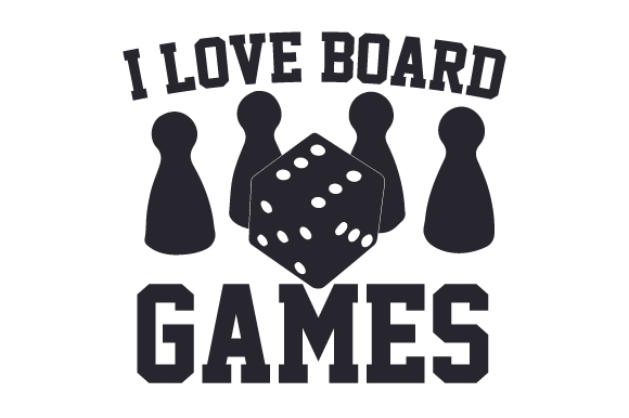 I Love Board Games Games Craft Cut File By Creative Fabrica Crafts
