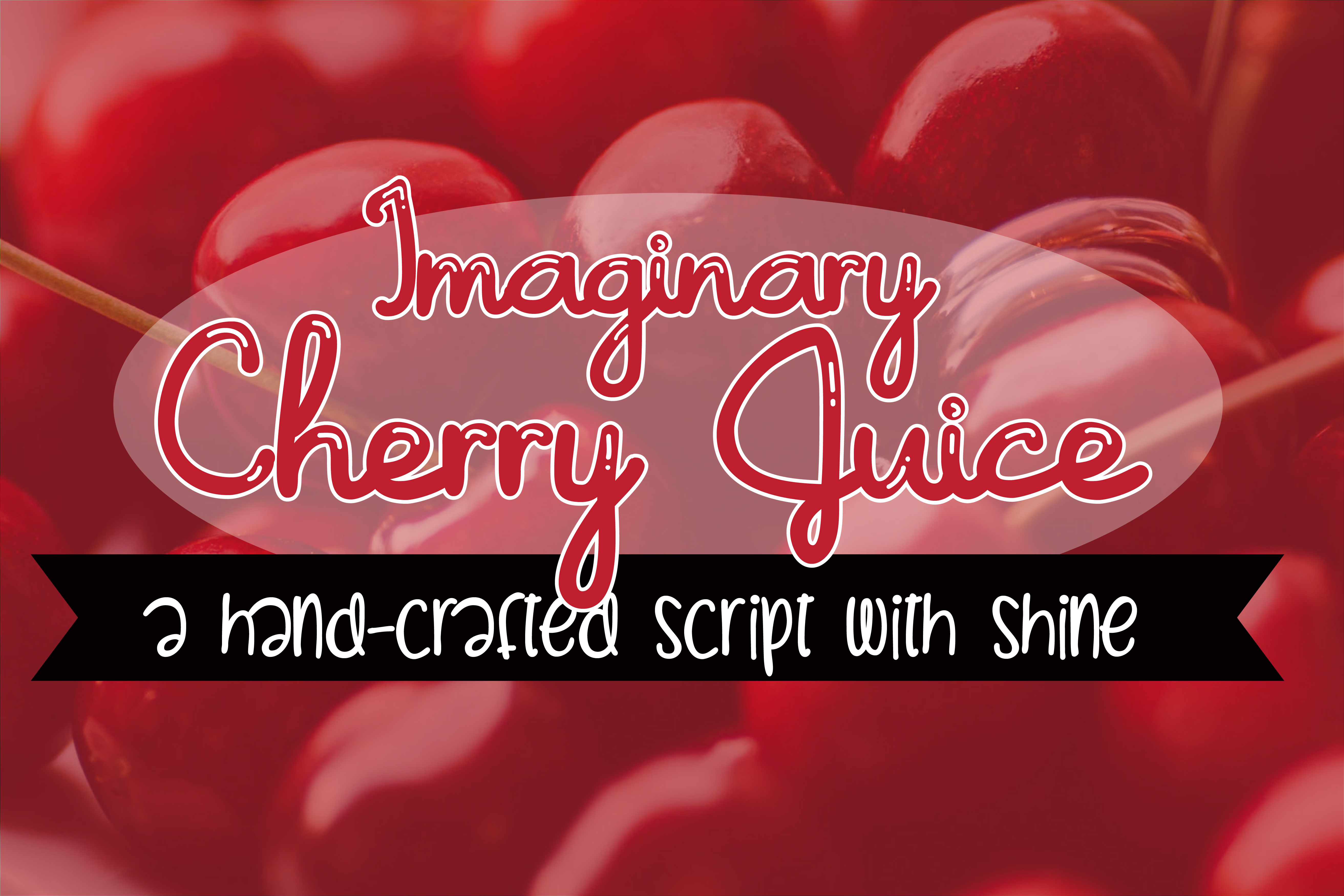 Imaginary Cherry Juice Font By Illustration Ink