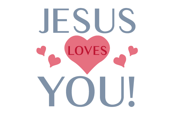 Download Free Jesus Loves You Svg Cut File By Creative Fabrica Crafts for Cricut Explore, Silhouette and other cutting machines.