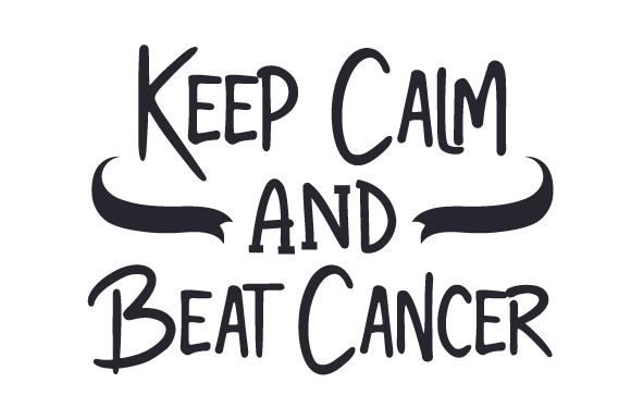 Keep Calm and Beat Cancer Cancer Awareness Craft Cut File By Creative Fabrica Crafts