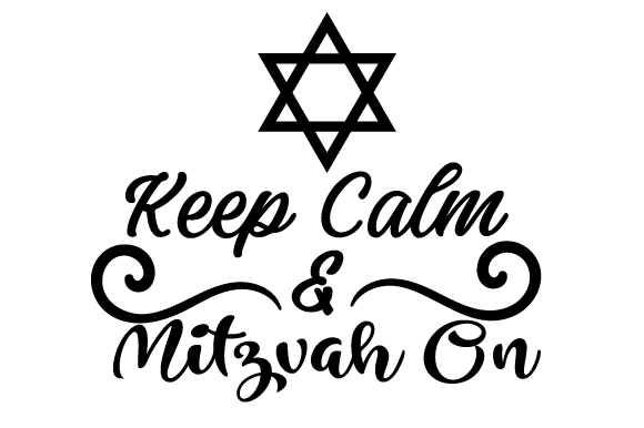 Download Free Keep Calm And Mitzvah On Archivos De Corte Svg Por Creative for Cricut Explore, Silhouette and other cutting machines.