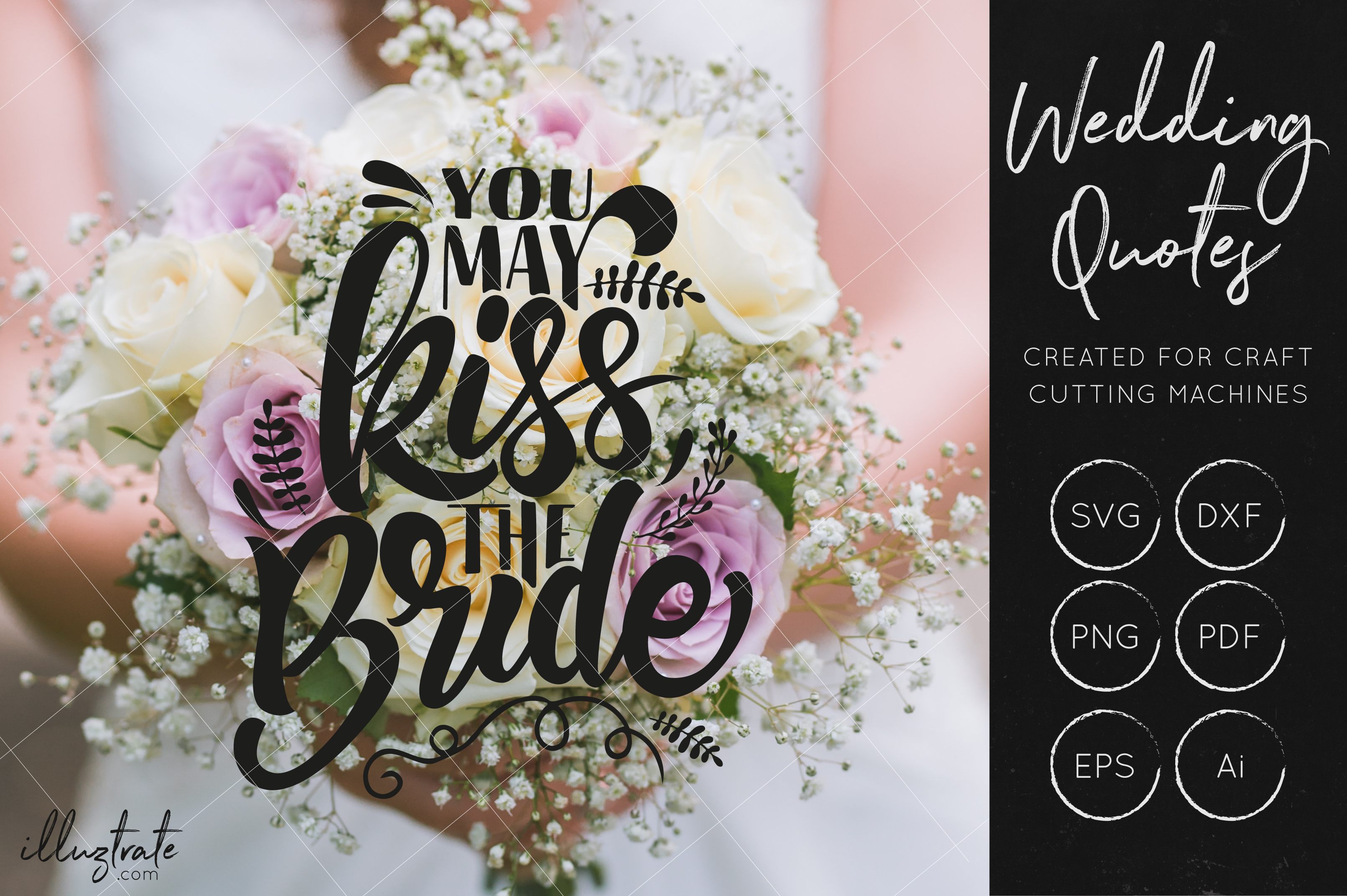 Download Free Kiss The Bride Svg Cut File For Crafters Wedding Quote Svg Graphic By Illuztrate Creative Fabrica for Cricut Explore, Silhouette and other cutting machines.