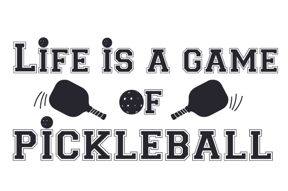 Download Free Life Is A Game Of Pickleball Svg Cut File By Creative Fabrica for Cricut Explore, Silhouette and other cutting machines.