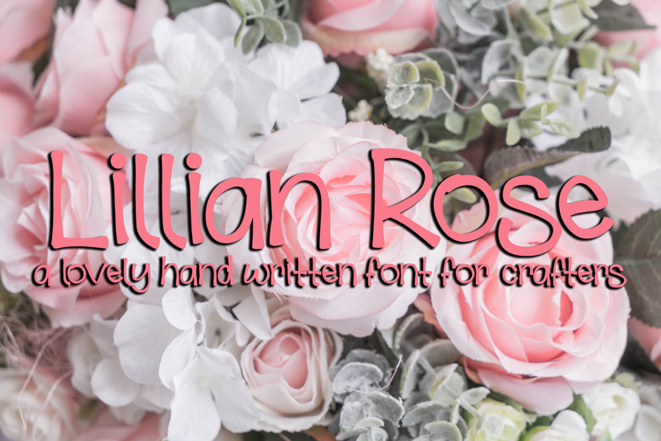Lillian Rose Script & Handwritten Font By Scout and Rose Design Co