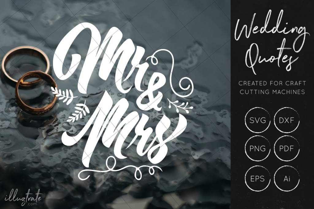 Download Free Me And Mrs Svg Cut File For Crafters Wedding Quote Svg Graphic By Illuztrate Creative Fabrica for Cricut Explore, Silhouette and other cutting machines.