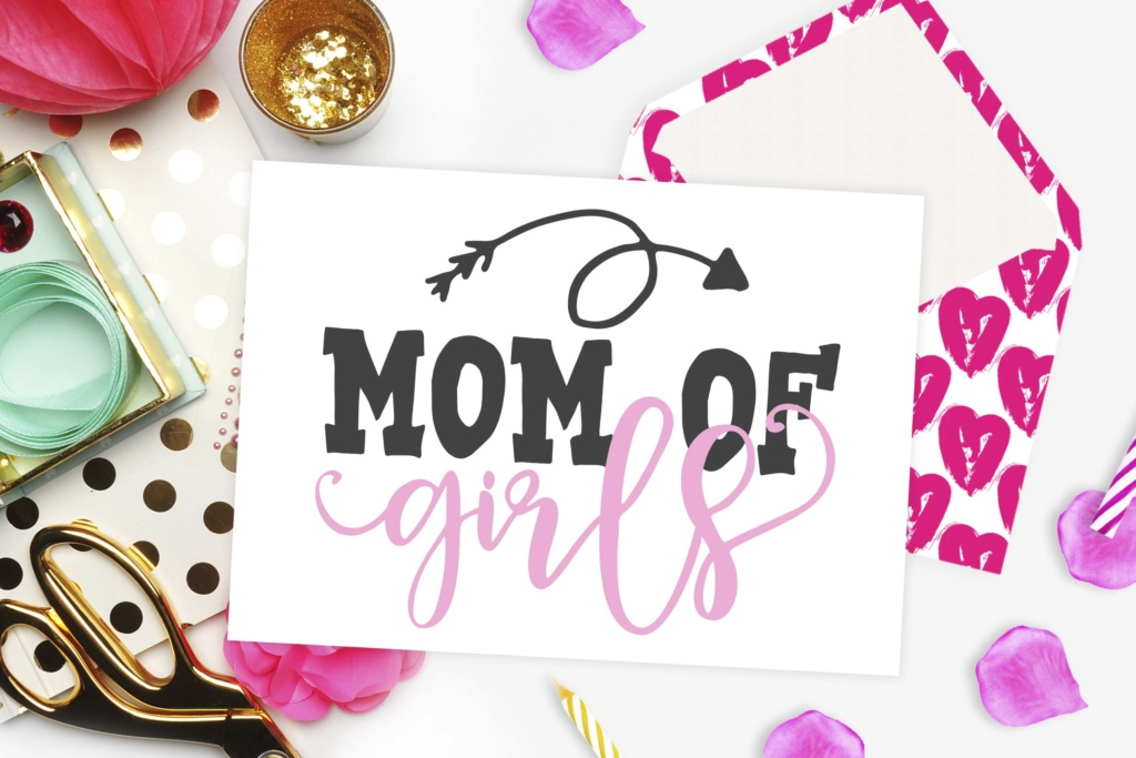 Download Free Mom Of Girls Cutting File Graphic By Theblackcatprints for Cricut Explore, Silhouette and other cutting machines.
