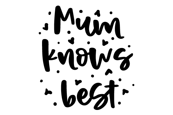 Download Free Mum Knows Best Svg Cut File By Creative Fabrica Crafts for Cricut Explore, Silhouette and other cutting machines.