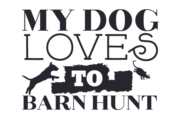 Download Free My Dog Loves To Barn Hunt Svg Cut File By Creative Fabrica for Cricut Explore, Silhouette and other cutting machines.