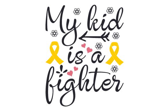 My Kid is a Fighter Awareness Craft Cut File By Creative Fabrica Crafts