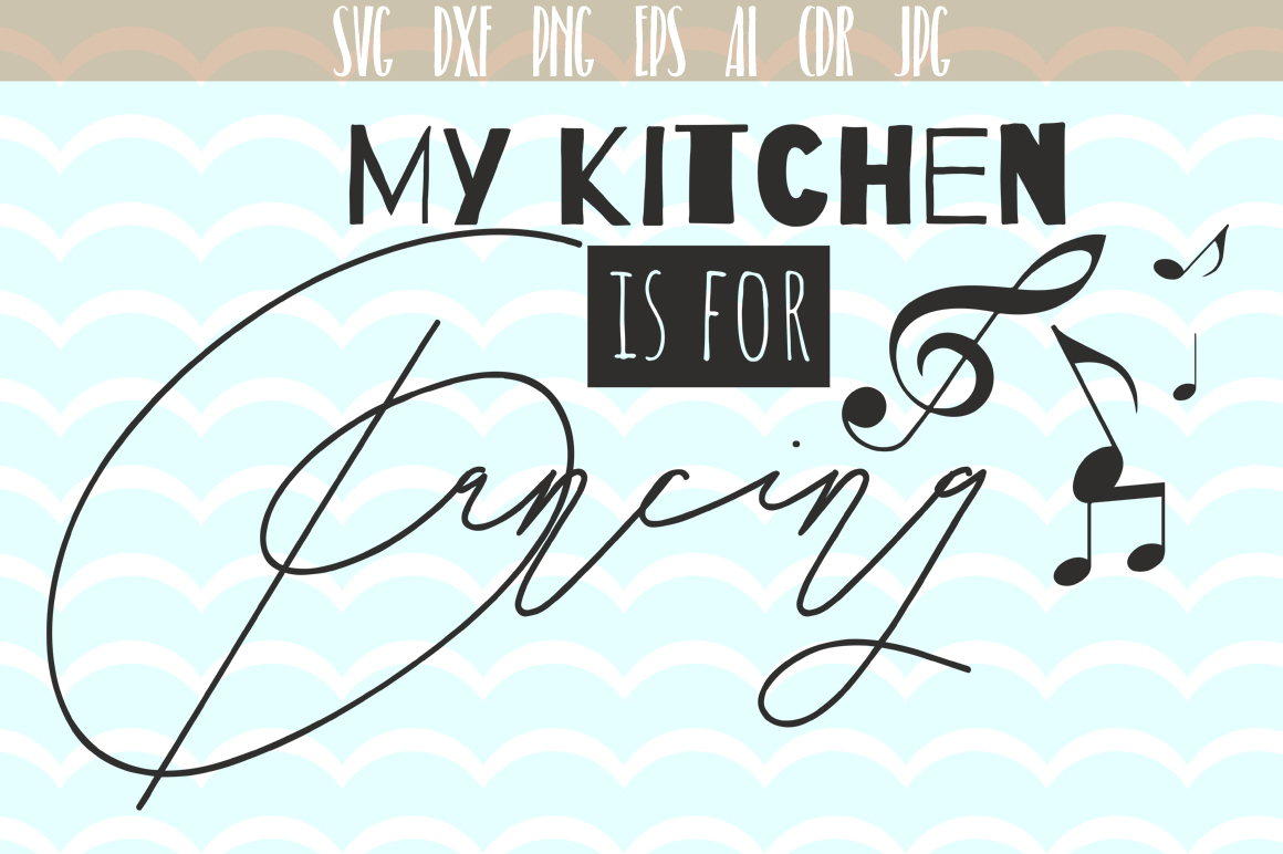 My Kitchen is for Dancing Cut Files Graphic Crafts By Vector City Skyline