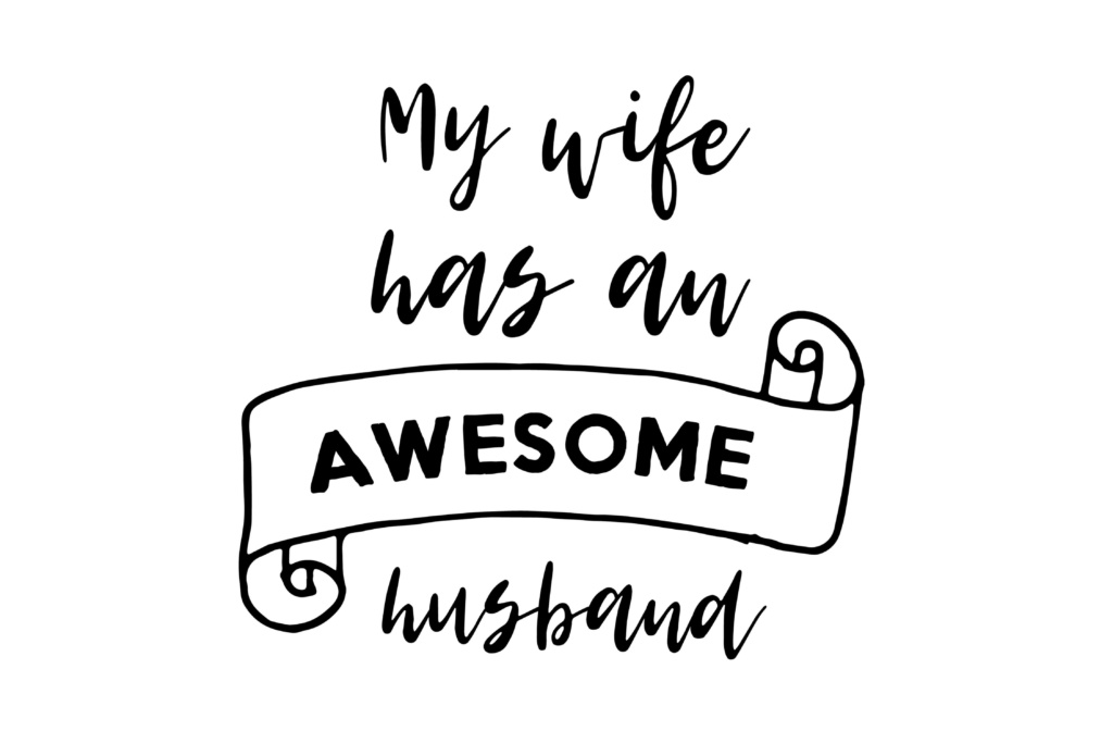 Download Free My Wife Has An Awesome Husband Graphic By Twelvepapers for Cricut Explore, Silhouette and other cutting machines.