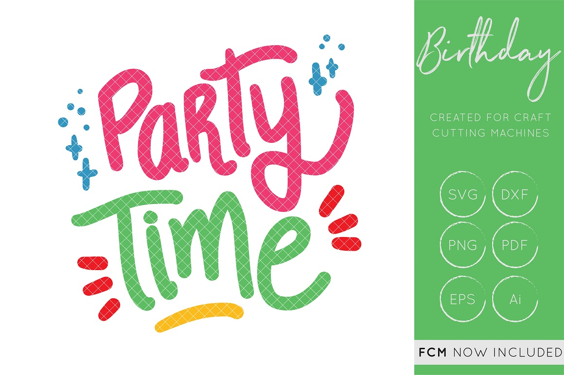 Download Free Party Time Cut File Hand Lettered Fcm Cut Files Graphic By for Cricut Explore, Silhouette and other cutting machines.
